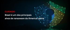 ransoware-brasil