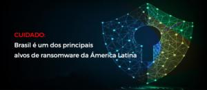 ransoware-brasil-blog